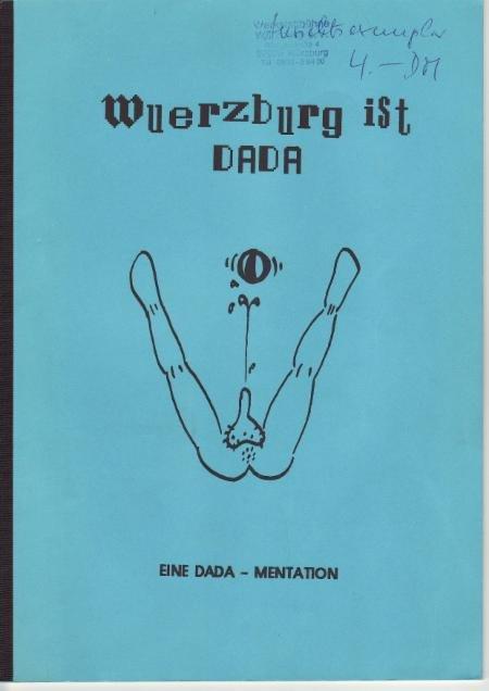 """Werkstattbühne Würzburg, Wolfgang Schulz, Textbuch """"Vivat Dada"""""""