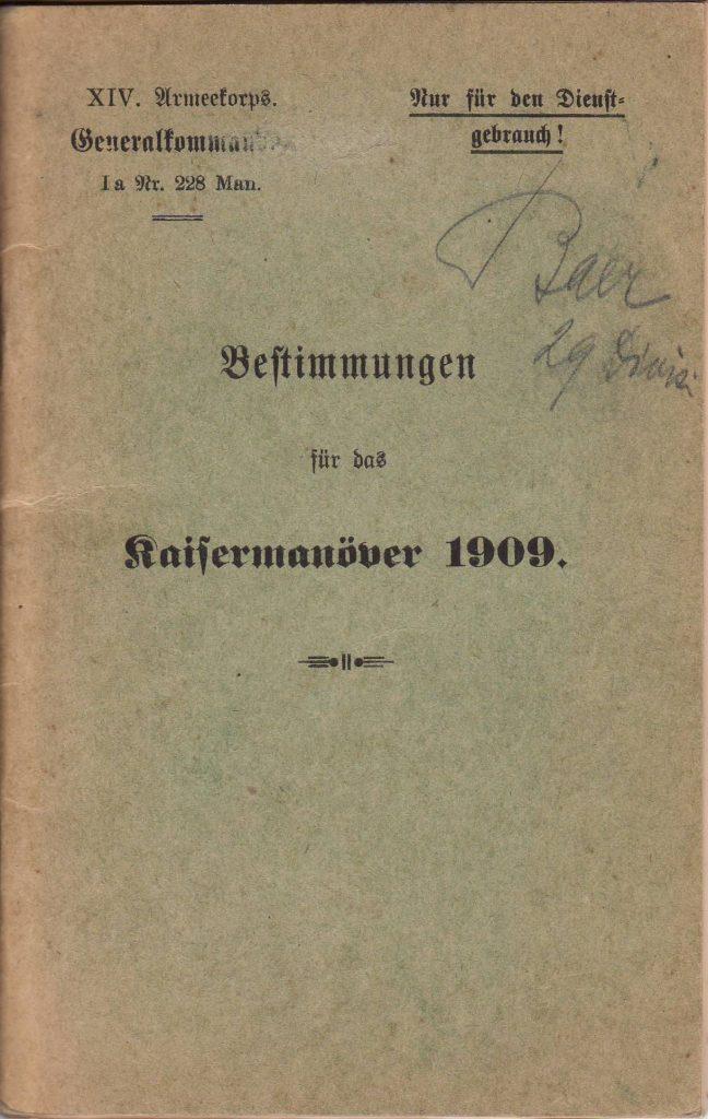 Bestimmungen für das Kaisermanöver 1909, vom XIV. Armeekorps des Generalkommandos