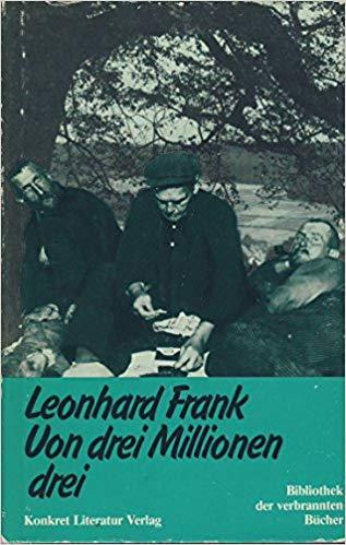 Leonhard Frank, Von drei Millionen drei