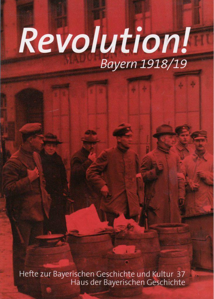 Haus der Bayerischen Geschichte: Revolution! Bayern 1918/19.